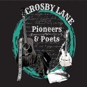 Pioneers & Poets von Crosby Lane
