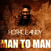 Man To Man by Horace Andy