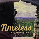 Timeless fra Greg Twombley Quartet