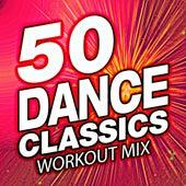 50 Dance Classics Workout Mix von Workout Remix Factory (1)