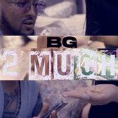 2Much by B.G.