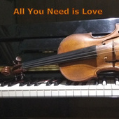 All You Need Is Love de Old Violin 1755