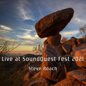 Live at SoundQuest Fest 2021 by Steve Roach