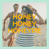 Honey Honey Honeypie by Various Artists