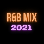 R&B Mix 2021 de Various Artists