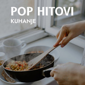 Kuhanje : Pop Hitovi fra Various Artists