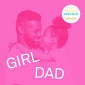 Tristyn's Book Club: Girl Dad by Various Artists