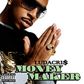 Money Maker von Ludacris