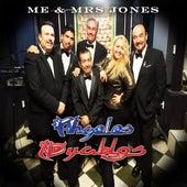 Me & Mrs Jones de Angeles Y Dyablos