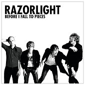 Before I Fall To Pieces by Razorlight