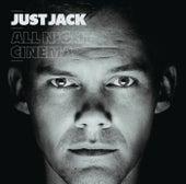 All Night Cinema de Just Jack