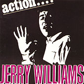 Action ... by Jerry Williams