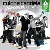 Schöne Neue Welt von Culcha Candela