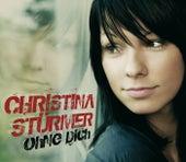 Ohne Dich (Germany e-single) von Christina Stürmer