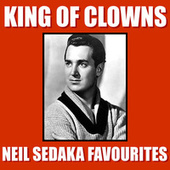 King Of Clowns Neil Sedaka Favourites de Neil Sedaka