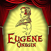 Eugene Onegin by Bolshoi Theatre Chorus And Orchestra
