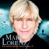 Ich wär gern nochmal 17 by Mark Lorenz
