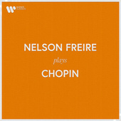 Nelson Freire Plays Chopin fra Nelson Freire