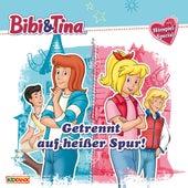 Getrennt auf heißer Spur! (Hörspiel-Special) von Bibi & Tina
