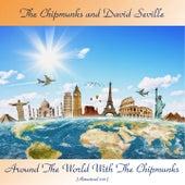 Around the World with the Chipmunks (Remastered 2021) von The Chipmunks