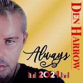 Always (Official Radio Version Vocoder) by Den Harrow