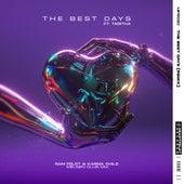 The Best Days (feat. Tabitha) (Melsen Club Mix) de Sam Feldt