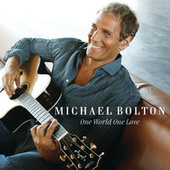 One World One Love de Michael Bolton