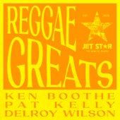 Reggae Greats: Ken Boothe, Pat Kelly & Delroy Wilson de Delroy Wilson