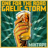 One for the Road Mixtape by Gaelic Storm