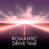 Romantic Drive Time von Various Artists
