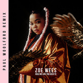 Hold Me Like You Used To (Paul Woolford Remix) von Zoe Wees