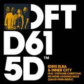 No More Looking Back (feat. Steffanie Christi'an) (David Penn Remix) von Idris Elba