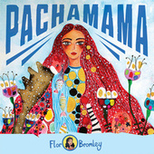 Pachamama by Flor Bromley