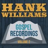 Gospel Recordings, Vol. 2 (2019 - Remaster) by Hank Williams