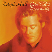 Can't Stop Dreaming de Daryl Hall