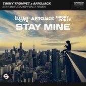 Stay Mine (Gabry Ponte Remix) von Timmy Trumpet