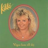 Vägen hem till dej by Kikki Danielsson