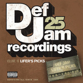 Def Jam 25, Vol 16 - Lifer's Picks: 298 to 160 to 825 (Explicit Version) de Various Artists