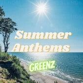 Summer Anthems by GREENZ