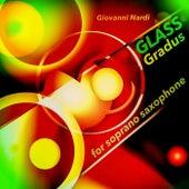 Glass: Gradus for Soprano Saxophone by Giovanni Nardi