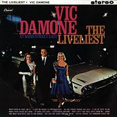 The Liveliest At The Basin Street East (Live) by Vic Damone