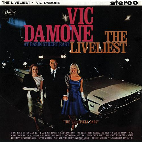 The Liveliest At the Basin Street East by Vic Damone