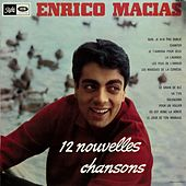 12 Nouvelles Chansons de Enrico Macias