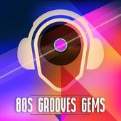 80s Grooves Gems de Various Artists
