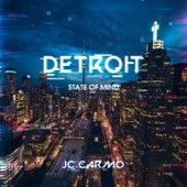 Detroit State Of Mind von JC Carmo