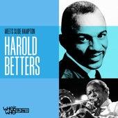 Harold Betters Meets Slide Hampton by Harold Betters