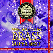 New Sounds In Brass Super Best de Tokyo Kosei Wind Orchestra