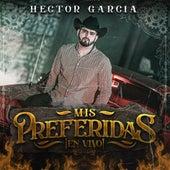 Mis Preferidas, Vol. 1 (En Vivo) by Héctor García