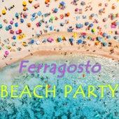 Ferragosto Beach Party de Various Artists