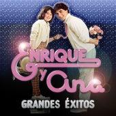 Grandes Exitos de Enrique Y Ana